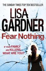Fear Nothing : Detective D.D. Warren - Lisa Gardner