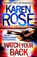Watch Your Back - Karen Rose
