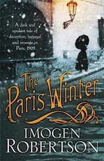 The Paris Winter - Imogen Robertson