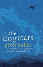 The Dog Stars - Peter Heller