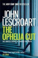 The Ophelia Cut : Dismas Hardy - John Lescroart