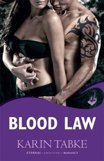 Blood Law : Blood Moon Rising : Eternal Romance : Book 1 - Karin Tabke