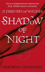 Shadow of Night - Deborah E. Harkness
