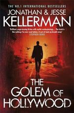 The Golem of Hollywood - Jonathan Kellerman