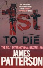 1st To Die : Women's Murder Club Series : Book 1 - James Patterson