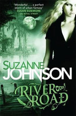 River Road : Sentinels of New Orleans Series : Book 2 - Suzanne Johnson