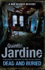 Dead and Buried - Quintin Jardine
