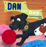 Dan the Dog : A Touch and Feel book
