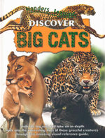 Discover Big Cats : Wonders of Learning
