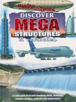 Discover Mega Structures & Vehicles : Wonders of Learning