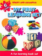 My First Learning Set : A Fun Learning Book Set