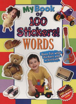 My Book Of 100 Stickers - Words : Have Fun With Stickers And Activities! 100 Reusable Stickers Inside