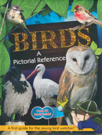 Birds : A Pictoral Reference : A First Guide for the Young Birdwatcher! - Netscribes