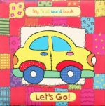 Let's Go : My First Word Book