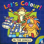 Let's Colour! : In The Jungle - Jo Joof