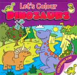 Let's Colour : Dinosaurs - David Crossley