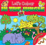 Let's Colour : In The Jungle - David Crossley
