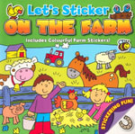 Let's Sticker - On The Farm : Includes Colourful Farm Stickers - David Crossley