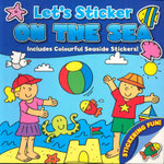 Let's Sticker - On The Sea : Includes Colourful Seaside Stickers - David Crossley