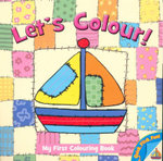 Let's Colour! Little Boat : My First Colouring Book - Jo Joof