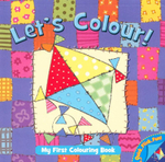 Let's Colour! Little Kite : My First Colouring Book - Jo Joof
