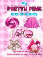 My Pretty Pink Box of Books : 6 First Word Books that celebrate everything Pink!