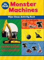My First Monster Machines : Wipe Clean Activity Book