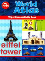 My First World Atlas : Wipe Clean Activity Book
