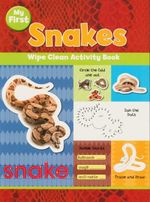 Snakes : Wipe Clean Activity Book