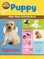 My First Puppy : Wipe Clean Activity Book