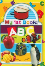 My 1st Book : ABC : My First Book Series