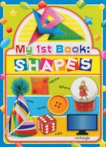 Cased Book My First Book Shapes : My First Book Ser.