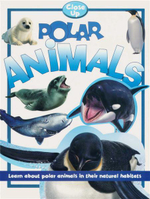 Polar Animals : Close Up Series : Learn About Polar Animals in their Natural Habitats - Sally Morgan
