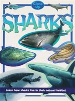 Sharks : Close Up Series : Learn How Sharks Live in their Natural Habitat - Stephen Savage