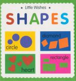 Shapes : Little Wishes Series