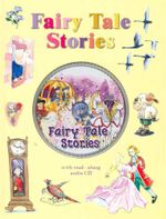 Fairy Tale Stories : Classic Fairy Tales - Christine Deverell