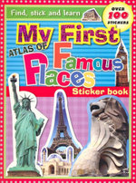 My First Atlas of Famous Places : Sticker Book