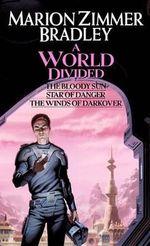 A World Divided : (Darkover Omnibus #5) - Marion Zimmer Bradley