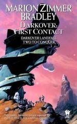 Darkover: First Contact : (Darkover Omnibus #6) - Marion Zimmer Bradley