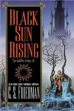 Black Sun Rising : The Coldfire Trilogy #1 - C. S. Friedman