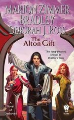 The Alton Gift : Darkover - Marion Zimmer Bradley