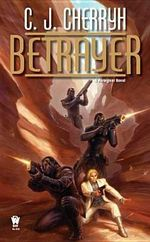 Betrayer : Foreigner Novels (Paperback) Series : Book 12 - C. J. Cherryh