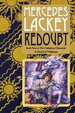 Redoubt : Book Four of the Collegium Chronicles (a Valdemar Novel) - Mercedes Lackey