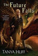 The Future Falls : Enchantment Emporium : Book 3 - Tanya Huff
