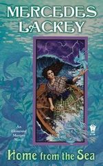 Home from the Sea : An Elemental Masters Novel - Mercedes Lackey