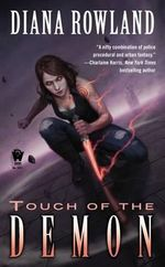 Touch of the Demon : Kara Gillian - Diana Rowland