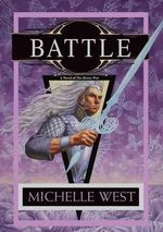 Battle : The House War Series : Book 5 - Michelle West