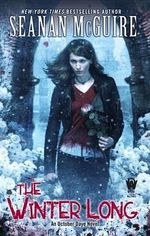 The Winter Long : October Daye : Book 8 - Seanan McGuire