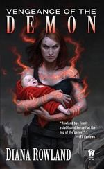 Vengeance of the Demon : Demon Novels, Book Seven - Diana Rowland
