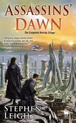 Assassins' Dawn - Stephen Leigh